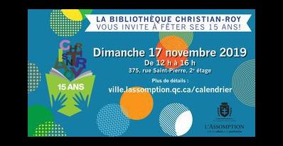 La Bibliothèque Christian-Roy fête ses 15 ans!