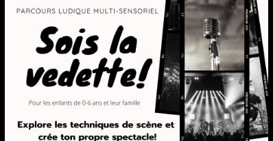 Parcours multisensoriel - Sois la vedette!