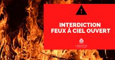 Rappel : interdiction de feux à ciel ouvert