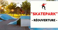 Réouverture du « skatepark »