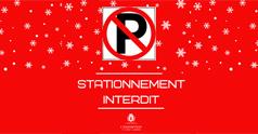 Stationnement INTERDIT pour la nuit du 26 au 27 février